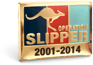 The rectangular Operation Pin is showing the tri-service colours of navy blue, red and light blue in vertical stripes set in a Gold plate face with a leaping kangaroo in Gold and words Operation Slipper printed over. The dates 2001 - 2014 sit at the bottom of the lapel pin face.